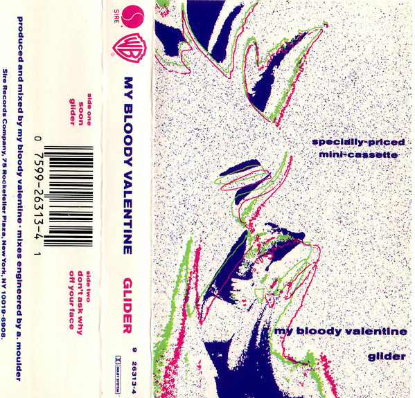 A casette version of the Glider EP, on which My Bloody Valentine's 'Soon' first appeared.